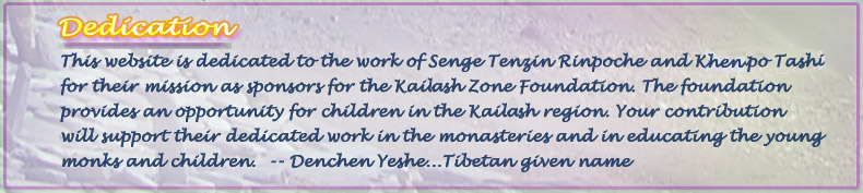 Dedication to the Tibetan Monks and children and support for KailashZone.org